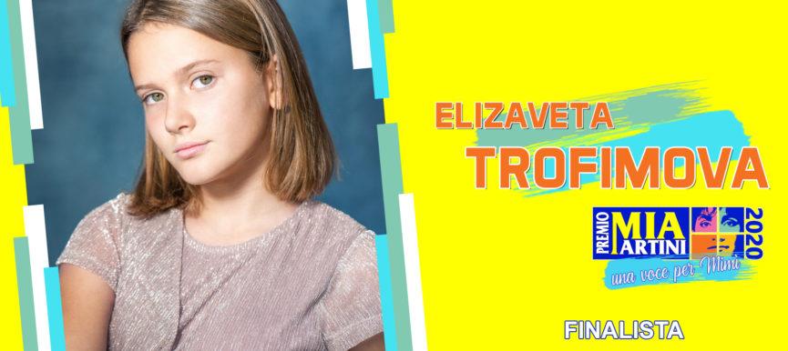 ELIZAVETTA  TROFIMOVA
